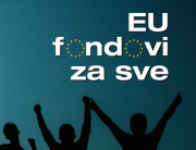 EU FONDOVI ZA SVE